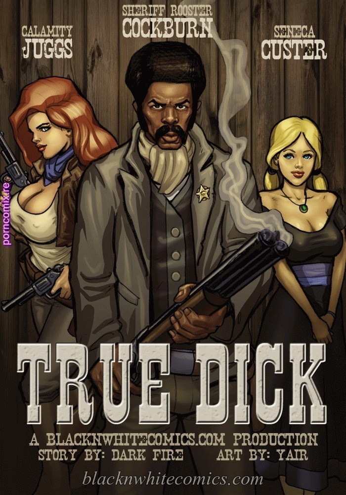 True Dick – BlackNWhite