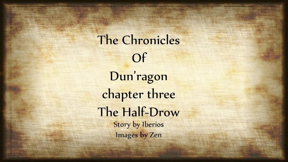 The Chronicles Of Dun'ragon III