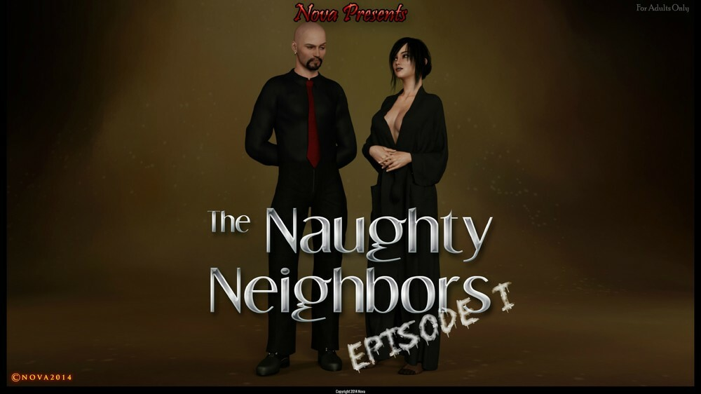 Nova – The Naughty Neighbors – Episode 1