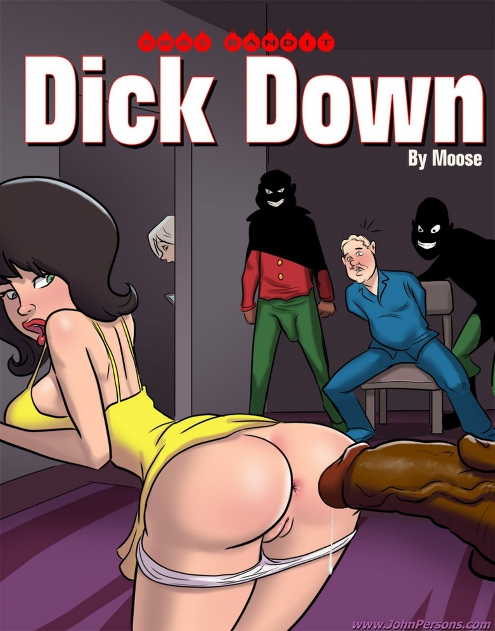 XMAS BANDIT – DICKDOWN FROM MOOSE AND JOHN PERSONS