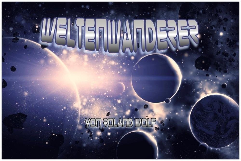 ROLAND WOLF – WELTENWANDERER (GER)