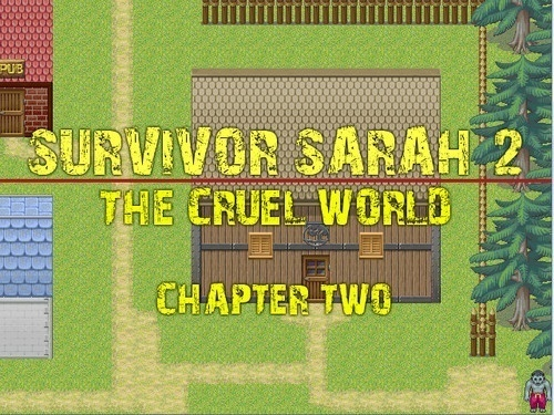 Survivor Sarah 2 Chapter 2 – The Cruel World [Version 0.38]