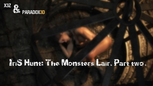 X3Z & Paradox3D – Iris Hunt – The Monsters Lair 2