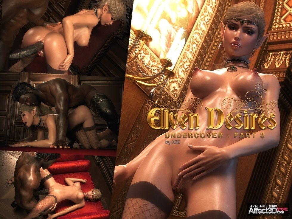 X3Z – Elven Desires 8 – Undercover Part 3