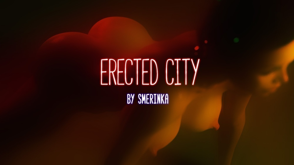Smerinka – Erected City