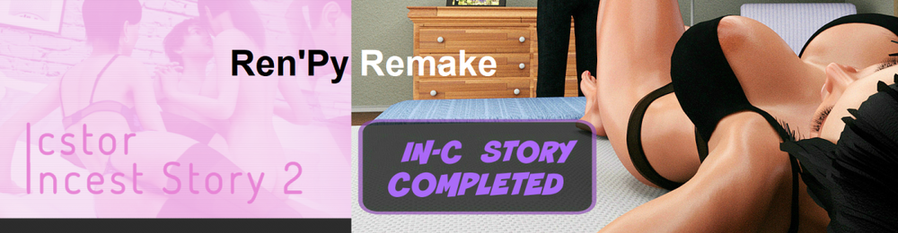 Incest Story 1-2 Unofficial Ren'py Remake – Complete